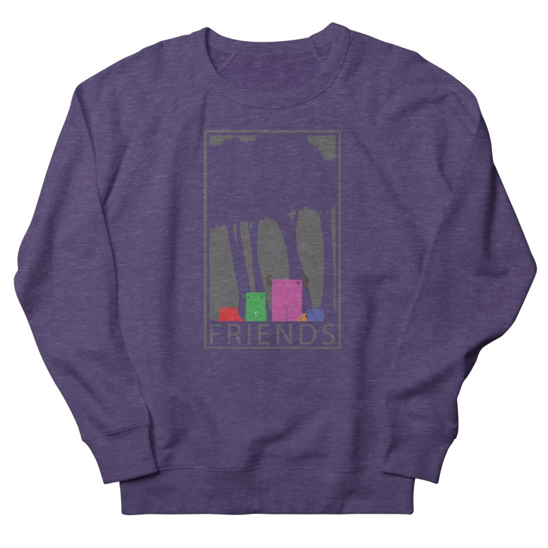 FRIENDS Women's French Terry Sweatshirt by Dagoozle's Artist Shop