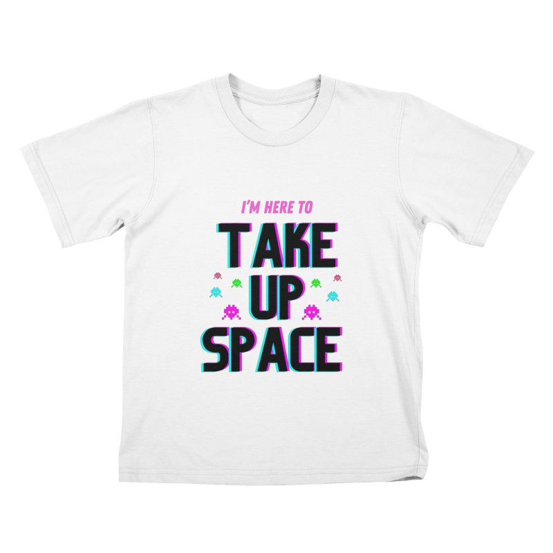 TAKE UP SPACE Iconic Kidz fit T-Shirt by Shop like an ICON experience with Dani Driusso