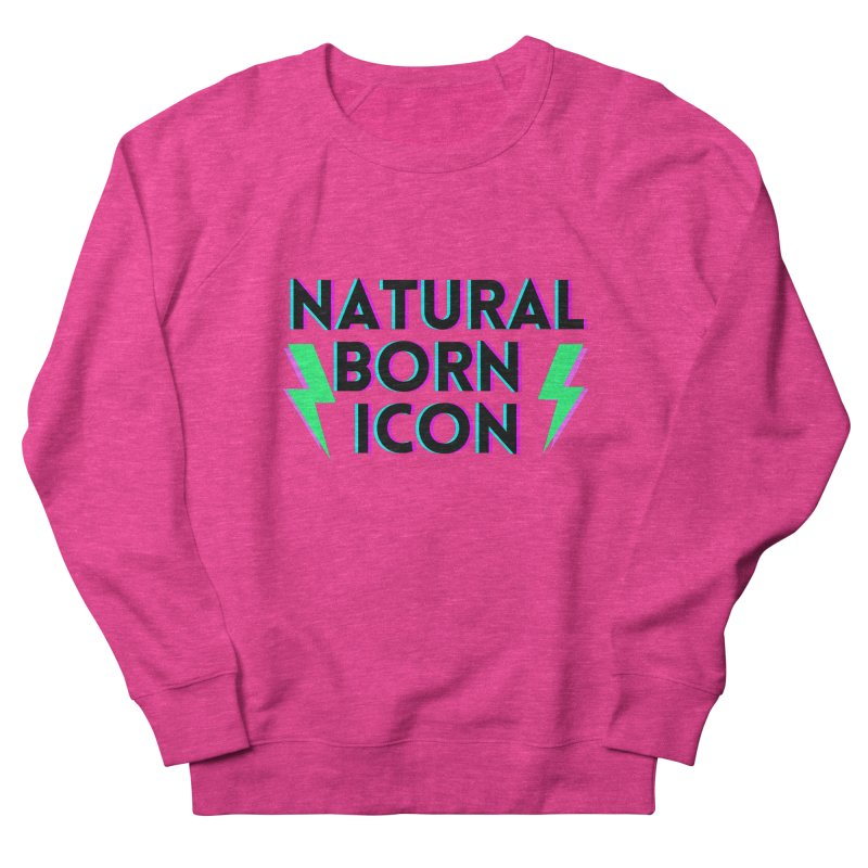 NATURAL BORN ICON Curvilicious fit Sweatshirt by Shop like an ICON experience with Dani Driusso