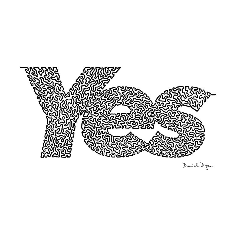 Yes Women's T-Shirt by Daniel Dugan's Artist Shop