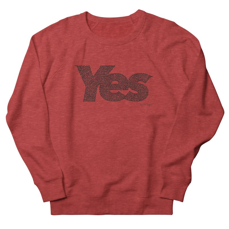 Yes Women's French Terry Sweatshirt by Daniel Dugan's Artist Shop