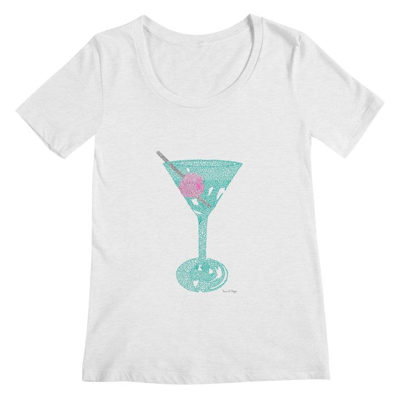Martini Women's Regular Scoop Neck by Daniel Dugan's Artist Shop