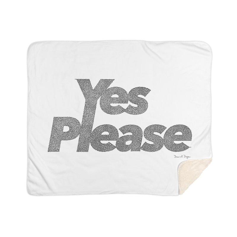Yes Please Home Sherpa Blanket Blanket by Daniel Dugan's Artist Shop