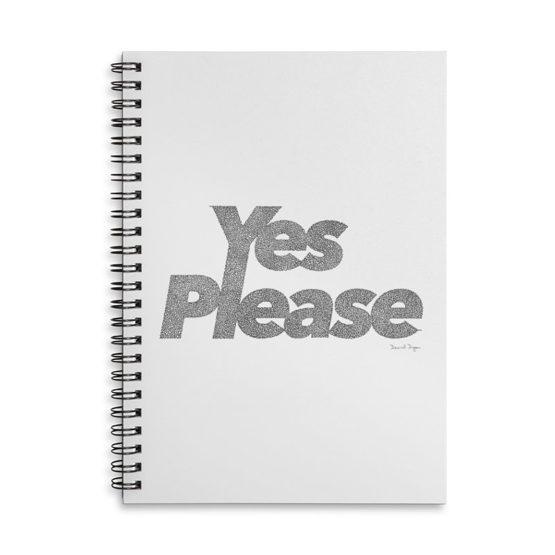 Yes Please Accessories Lined Spiral Notebook by Daniel Dugan's Artist Shop
