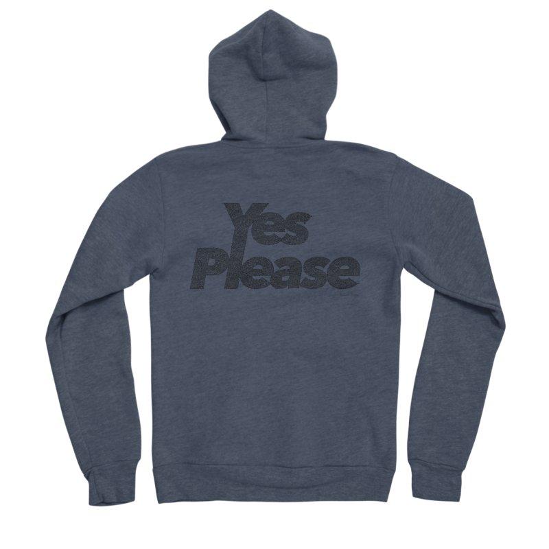 Yes Please Men's Sponge Fleece Zip-Up Hoody by Daniel Dugan's Artist Shop
