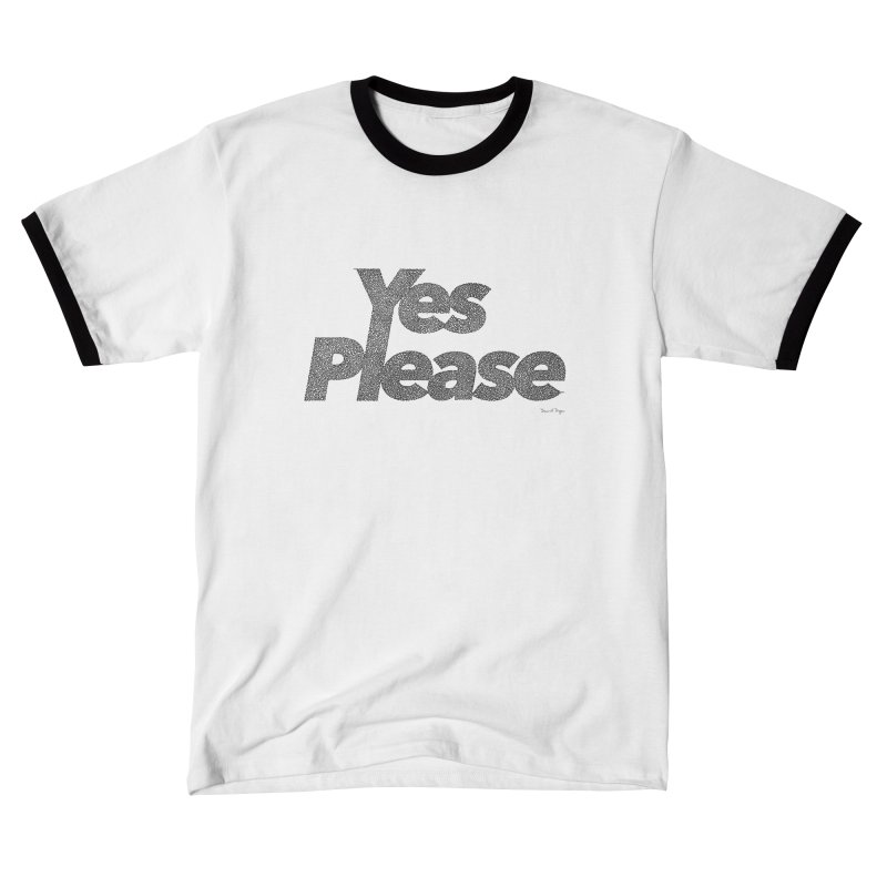 Yes Please Women's T-Shirt by Daniel Dugan's Artist Shop