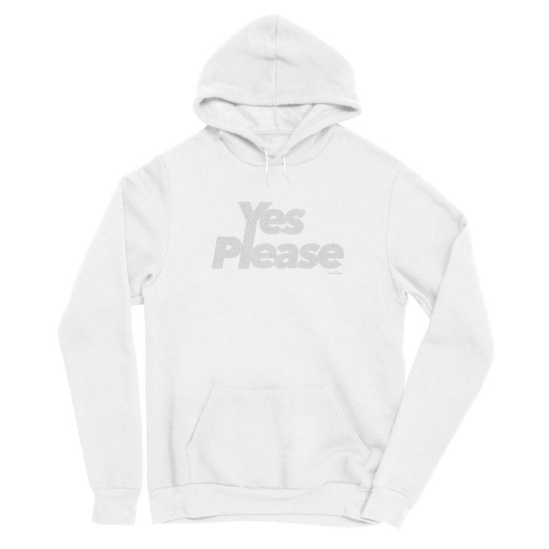 Yes Please (For Dark Background) Men's Sponge Fleece Pullover Hoody by Daniel Dugan's Artist Shop