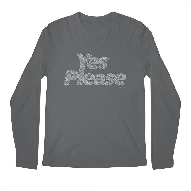 Yes Please (For Dark Background) Men's Longsleeve T-Shirt by Daniel Dugan's Artist Shop