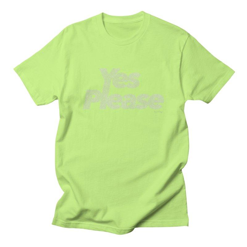 Yes Please (For Dark Background) Men's Regular T-Shirt by Daniel Dugan's Artist Shop