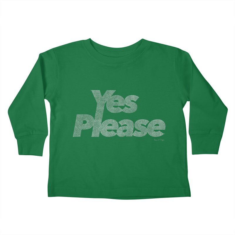 Yes Please (For Dark Background) Kids Toddler Longsleeve T-Shirt by Daniel Dugan's Artist Shop