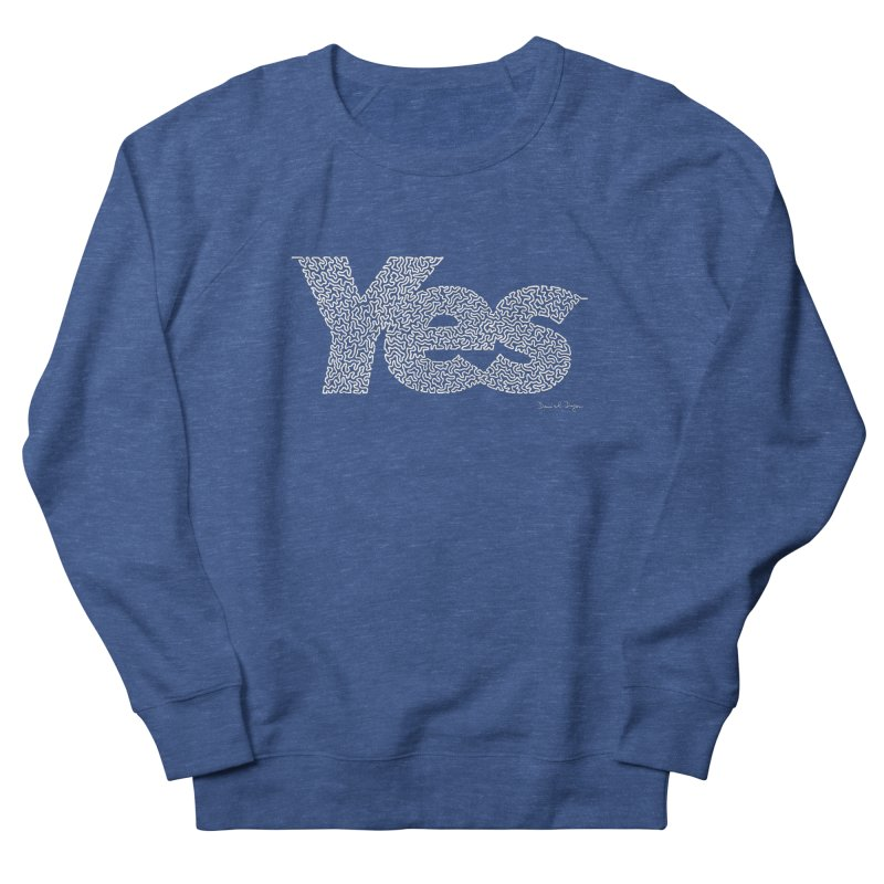 Yes (For Dark Background) Women's French Terry Sweatshirt by Daniel Dugan's Artist Shop