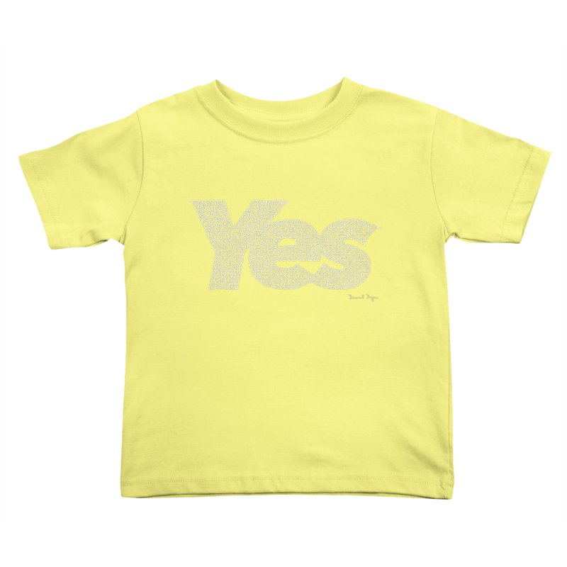 Yes (For Dark Background) Kids Toddler T-Shirt by Daniel Dugan's Artist Shop