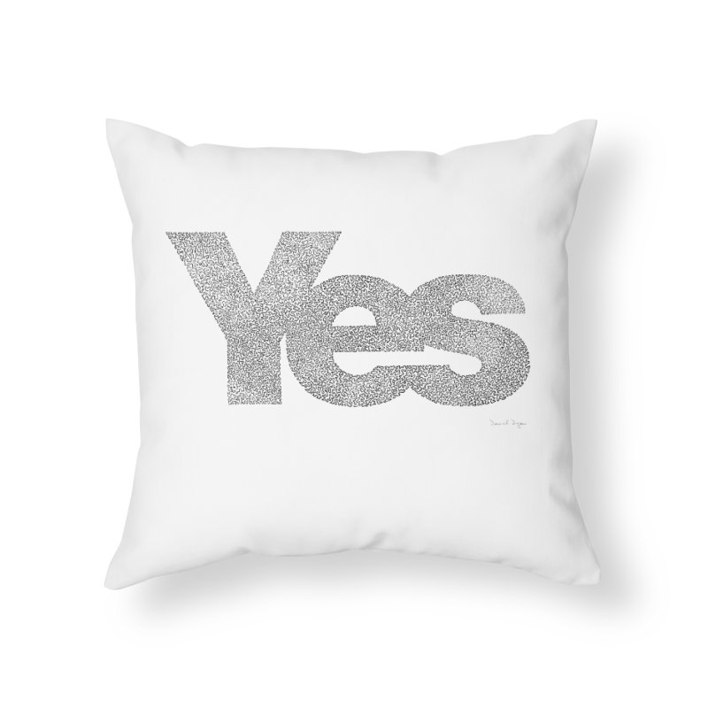 Yes Home Throw Pillow by Daniel Dugan's Artist Shop