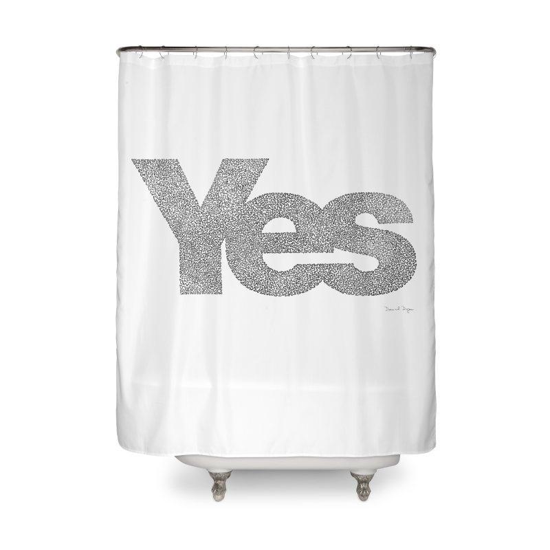 Yes Home Shower Curtain by Daniel Dugan's Artist Shop