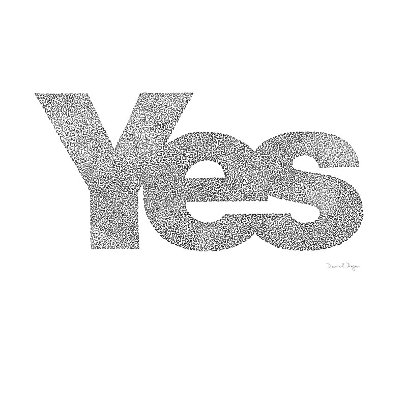 Yes None  by Daniel Dugan's Artist Shop