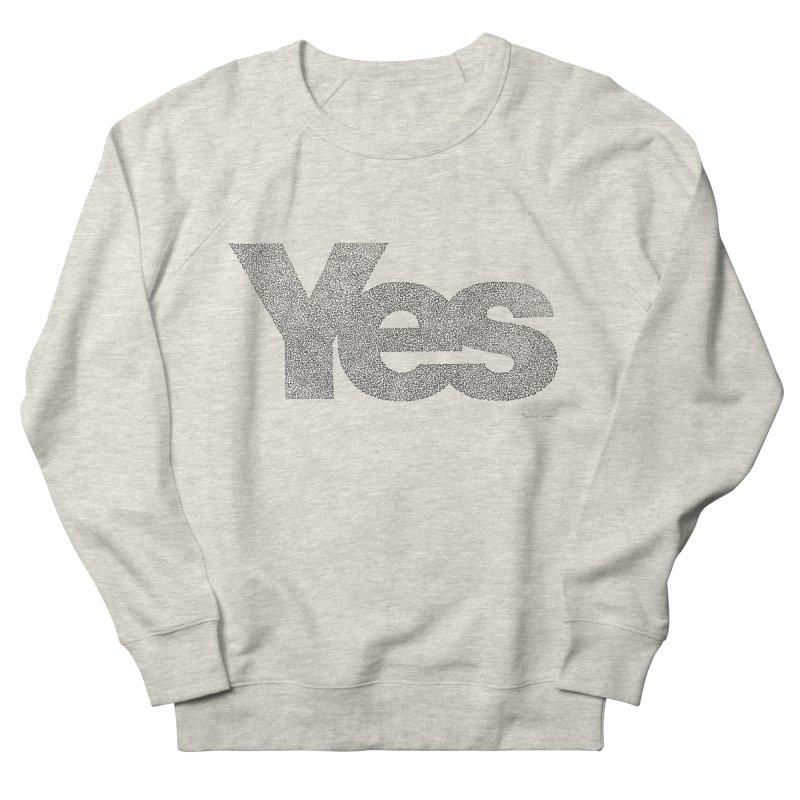 Yes Women's Sweatshirt by Daniel Dugan's Artist Shop