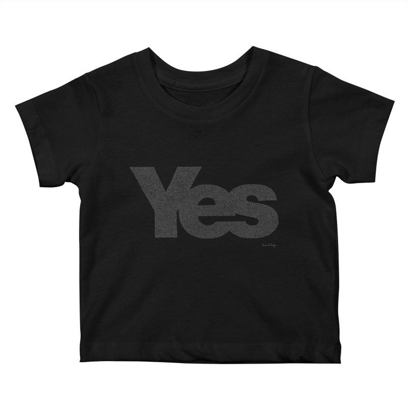 Yes Kids Baby T-Shirt by Daniel Dugan's Artist Shop