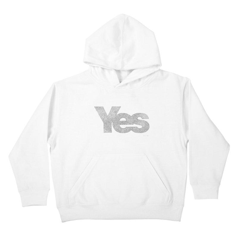 Yes Kids Pullover Hoody by Daniel Dugan's Artist Shop