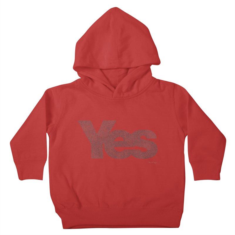 Yes Kids Toddler Pullover Hoody by Daniel Dugan's Artist Shop