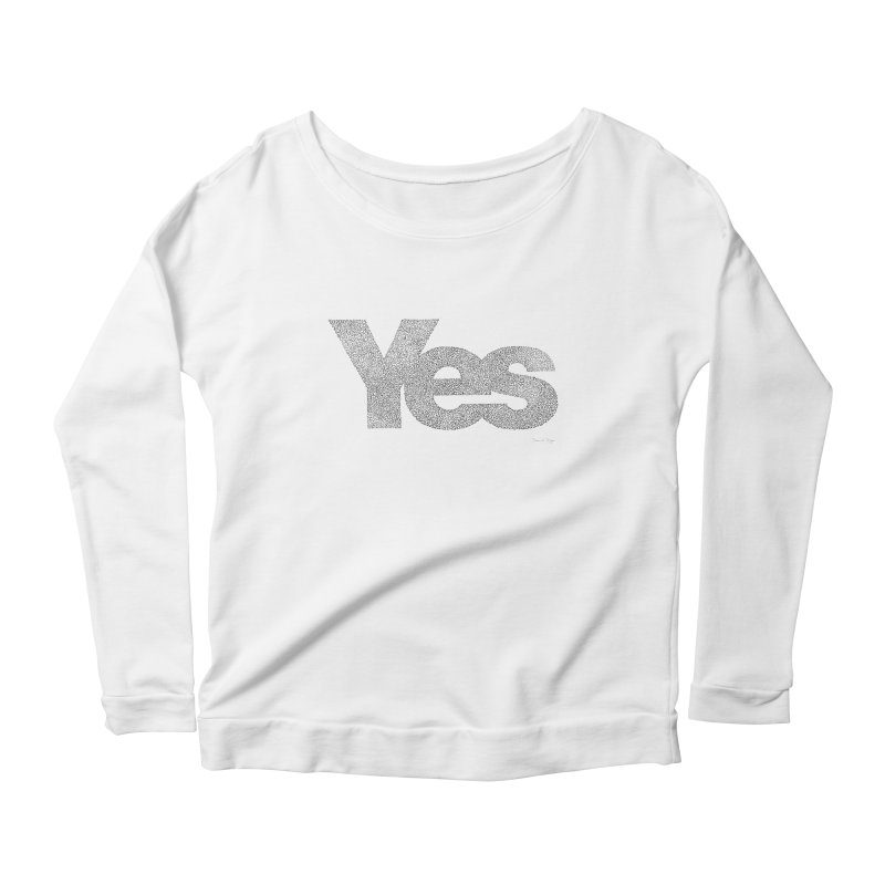 Yes Women's Longsleeve Scoopneck  by Daniel Dugan's Artist Shop