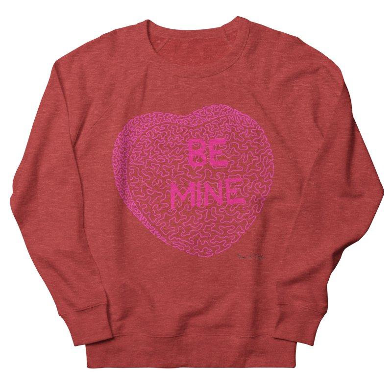 Be Mine Pink Women's Sweatshirt by Daniel Dugan's Artist Shop