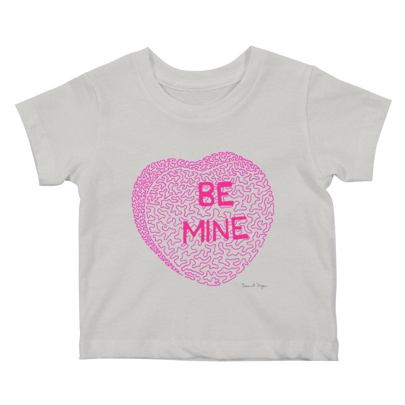 Be Mine Pink Kids Baby T-Shirt by Daniel Dugan's Artist Shop