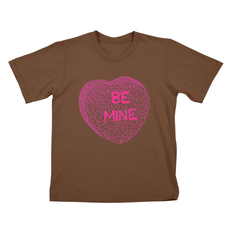 Be Mine Pink Kids T-shirt by Daniel Dugan's Artist Shop