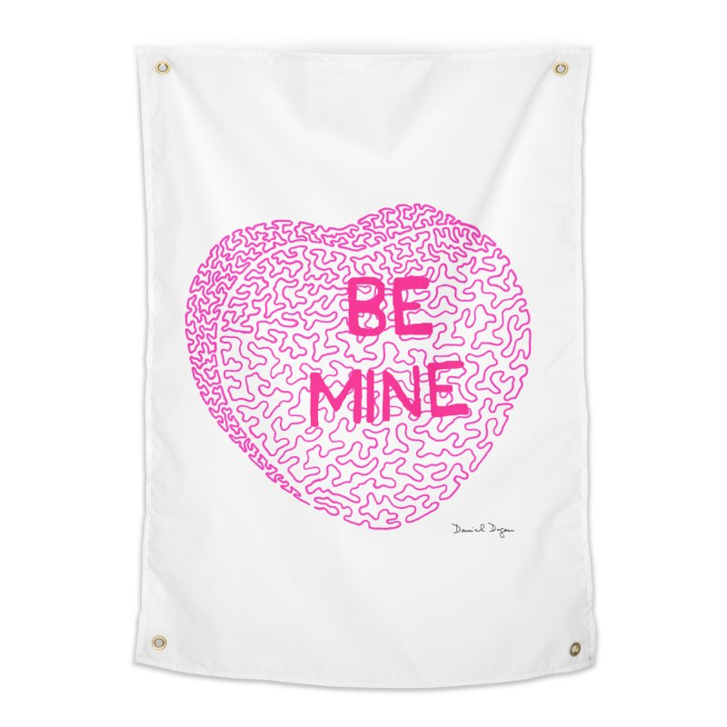 Be Mine Pink Home Tapestry by Daniel Dugan's Artist Shop