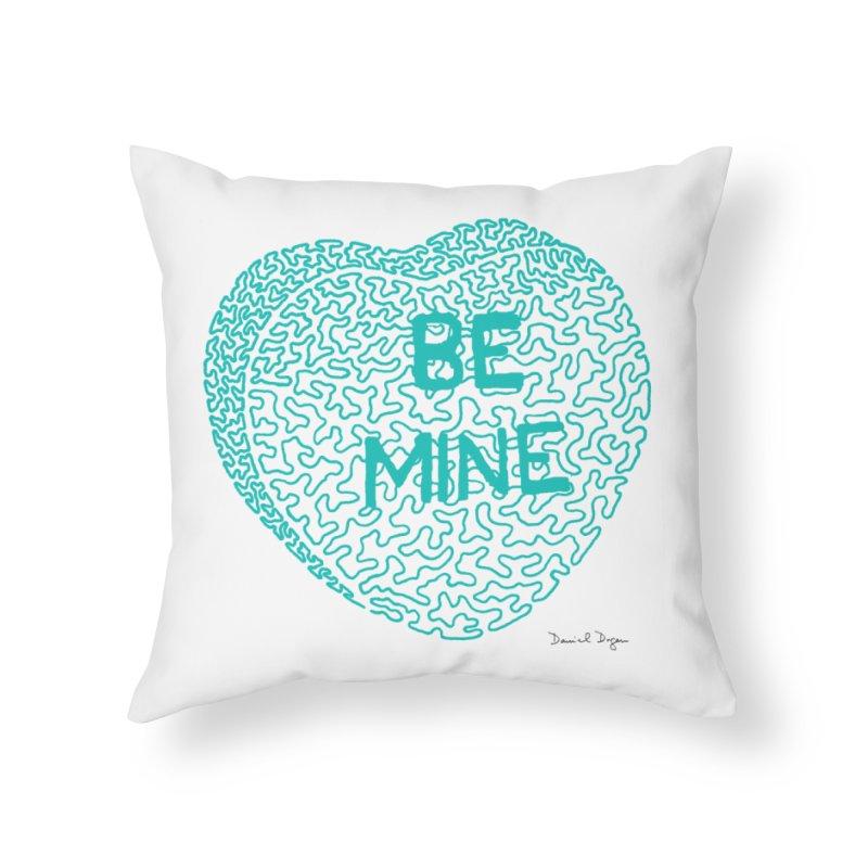 Be Mine Tiffany Blue Home Throw Pillow by Daniel Dugan's Artist Shop