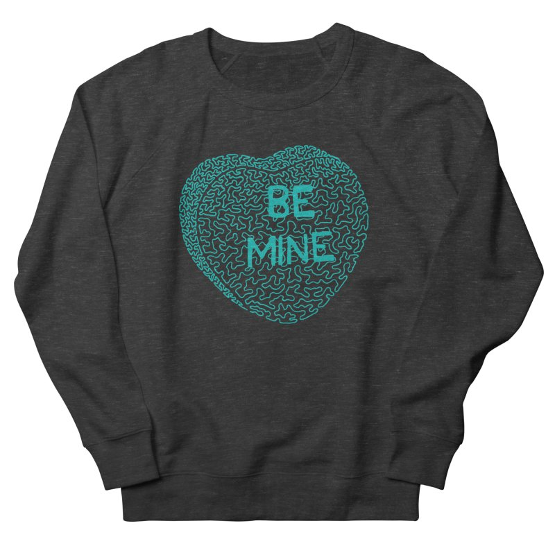 Be Mine Tiffany Blue Men's Sweatshirt by Daniel Dugan's Artist Shop