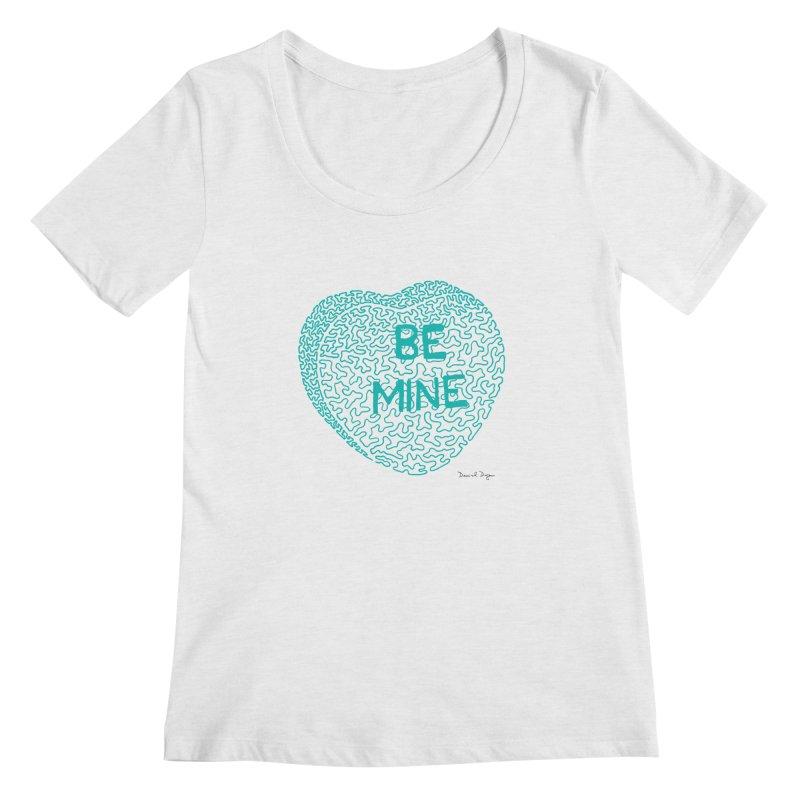 Be Mine Tiffany Blue Women's Scoopneck by Daniel Dugan's Artist Shop