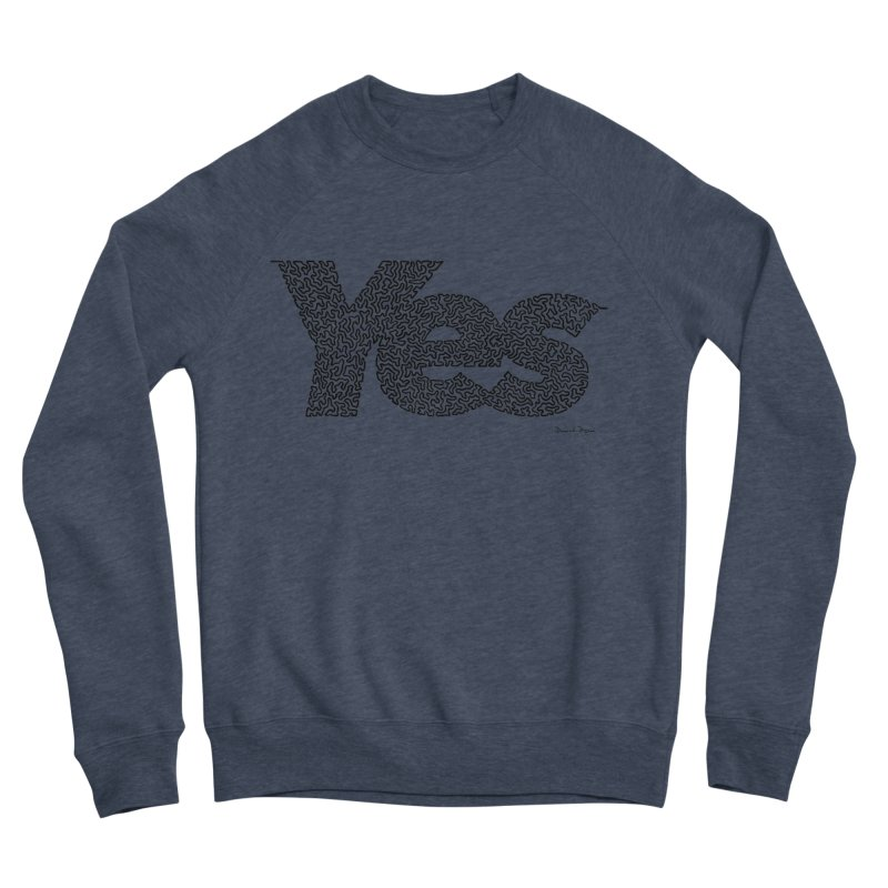 Yes (Black) - Multiple Colors + 40 Other Products Women's Sweatshirt by Daniel Dugan's Artist Shop