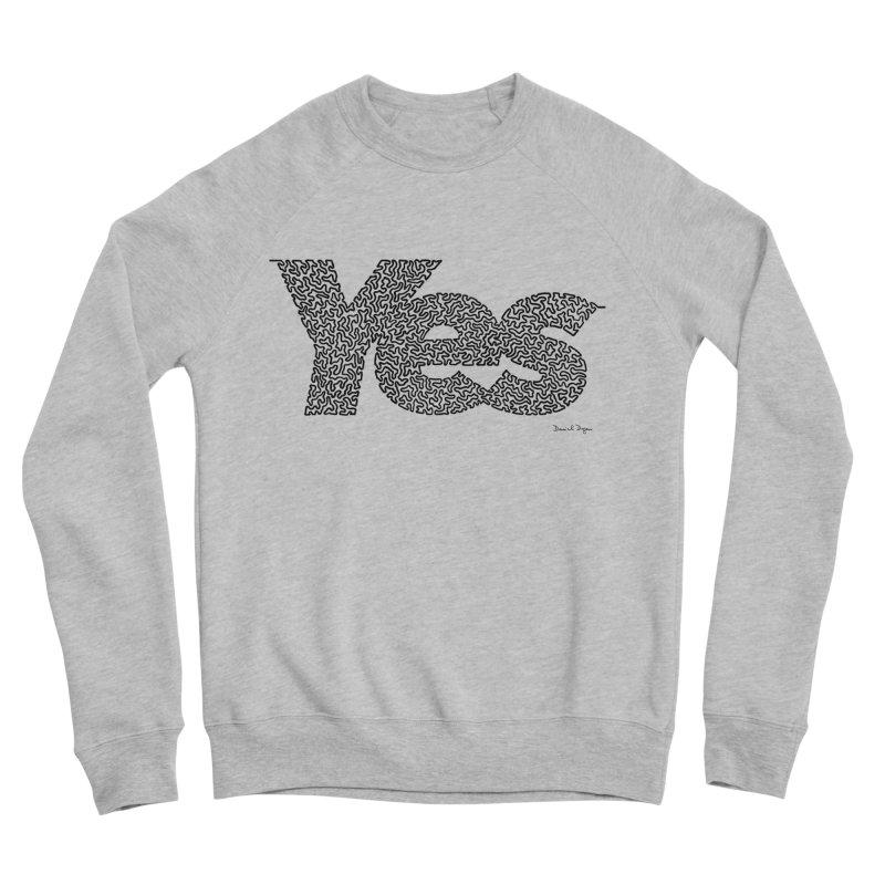 Yes (Black) - Multiple Colors + 40 Other Products Women's Sponge Fleece Sweatshirt by Daniel Dugan's Artist Shop