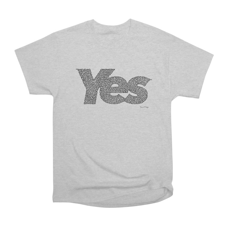 Yes (Black) - Multiple Colors + 40 Other Products Women's Heavyweight Unisex T-Shirt by Daniel Dugan's Artist Shop