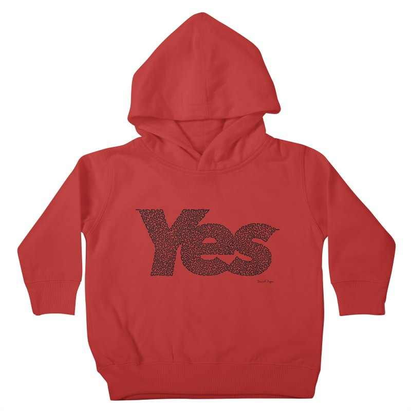 Yes (Black) - Multiple Colors + 40 Other Products Kids Toddler Pullover Hoody by Daniel Dugan's Artist Shop