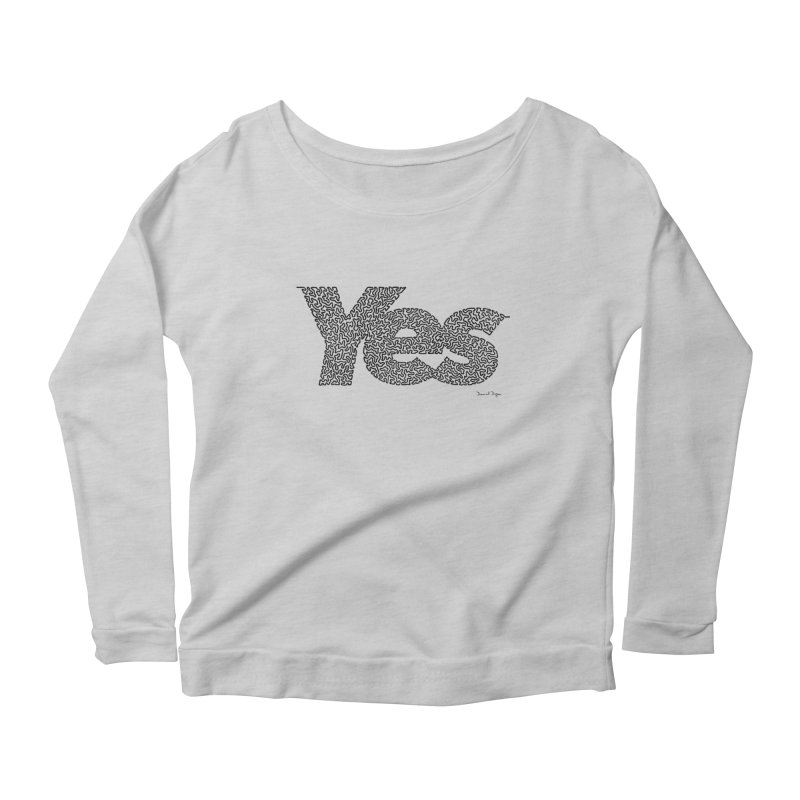 Yes (Black) - Multiple Colors + 40 Other Products Women's Scoop Neck Longsleeve T-Shirt by Daniel Dugan's Artist Shop