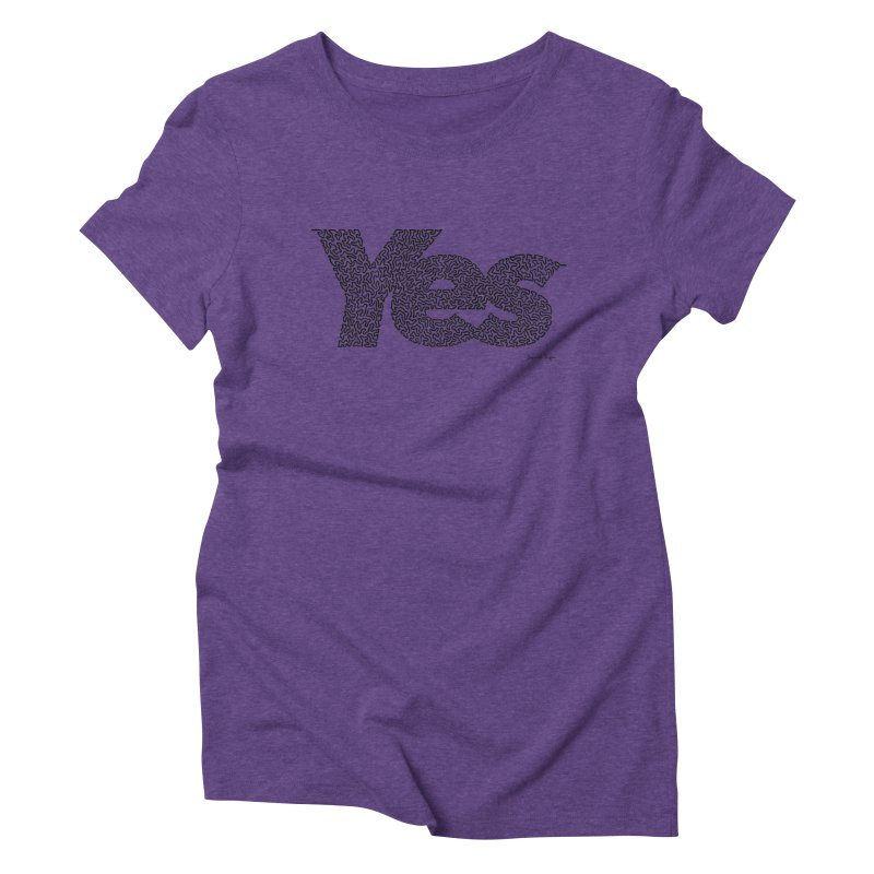 Yes (Black) - Multiple Colors + 40 Other Products Women's Triblend T-Shirt by Daniel Dugan's Artist Shop