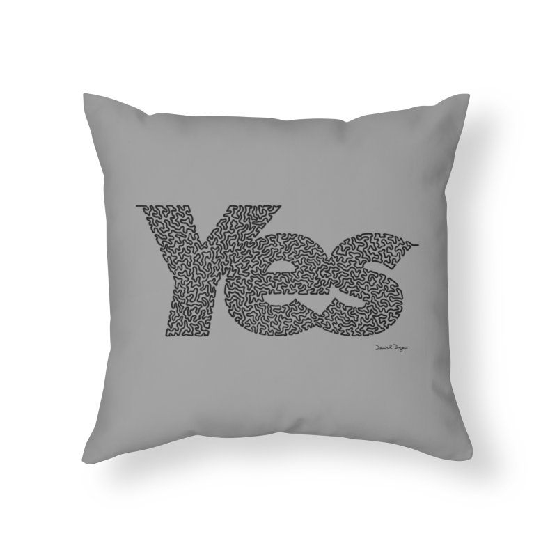Yes (Black) - Multiple Colors + 40 Other Products Home Throw Pillow by Daniel Dugan's Artist Shop