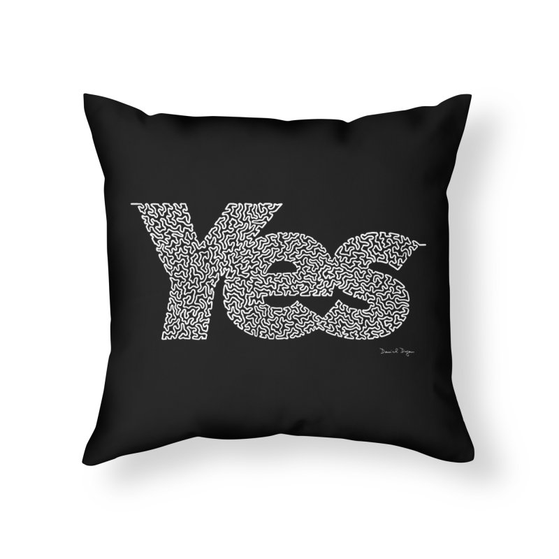 Yes (White) - Multiple Colors + 40 Other Products Home Throw Pillow by Daniel Dugan's Artist Shop