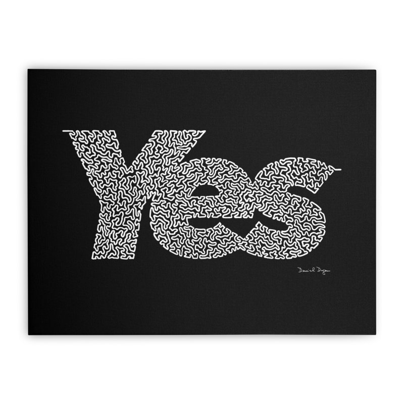 Yes (White) - Multiple Colors + 40 Other Products Home Stretched Canvas by Daniel Dugan's Artist Shop