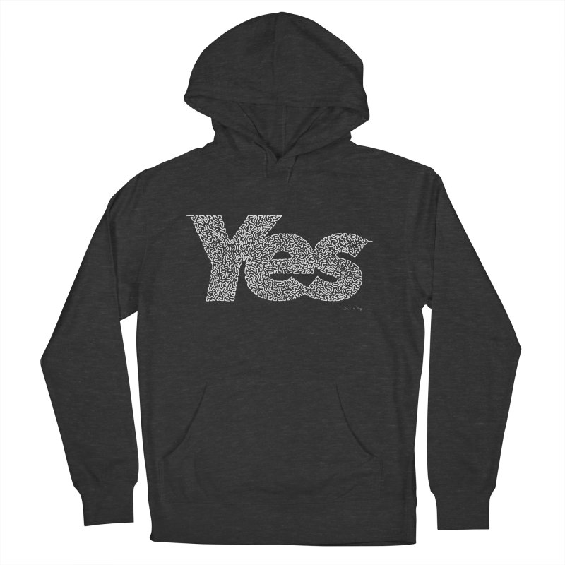 Yes (White) - Multiple Colors + 40 Other Products Women's French Terry Pullover Hoody by Daniel Dugan's Artist Shop