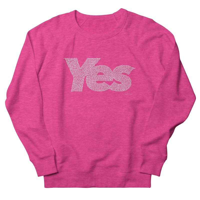 Yes (White) - Multiple Colors + 40 Other Products Women's French Terry Sweatshirt by Daniel Dugan's Artist Shop