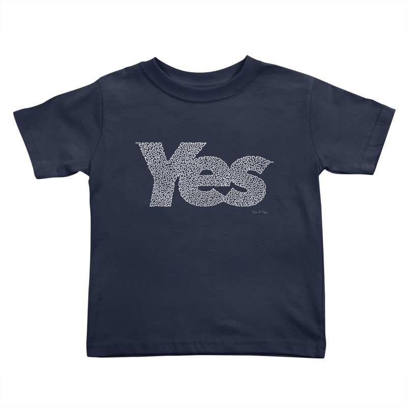Yes (White) - Multiple Colors + 40 Other Products Kids Toddler T-Shirt by Daniel Dugan's Artist Shop
