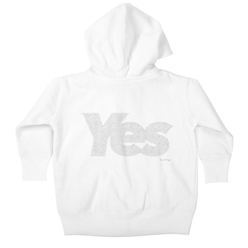 Yes (White) - Multiple Colors + 40 Other Products Kids Baby Zip-Up Hoody by Daniel Dugan's Artist Shop