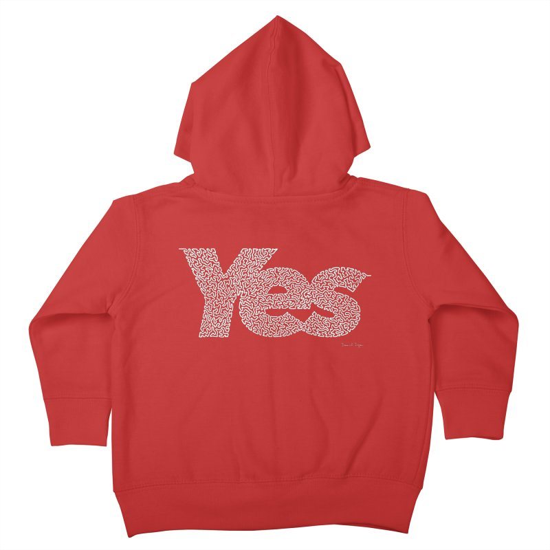 Yes (White) - Multiple Colors + 40 Other Products Kids Toddler Zip-Up Hoody by Daniel Dugan's Artist Shop