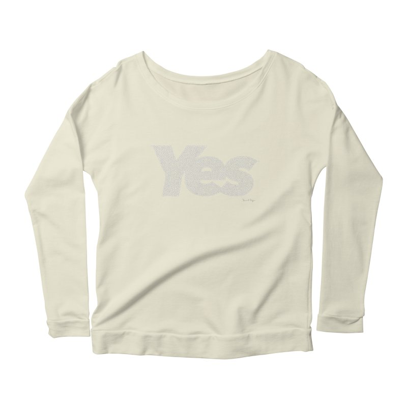 Yes (White) - Multiple Colors + 40 Other Products Women's Scoop Neck Longsleeve T-Shirt by Daniel Dugan's Artist Shop