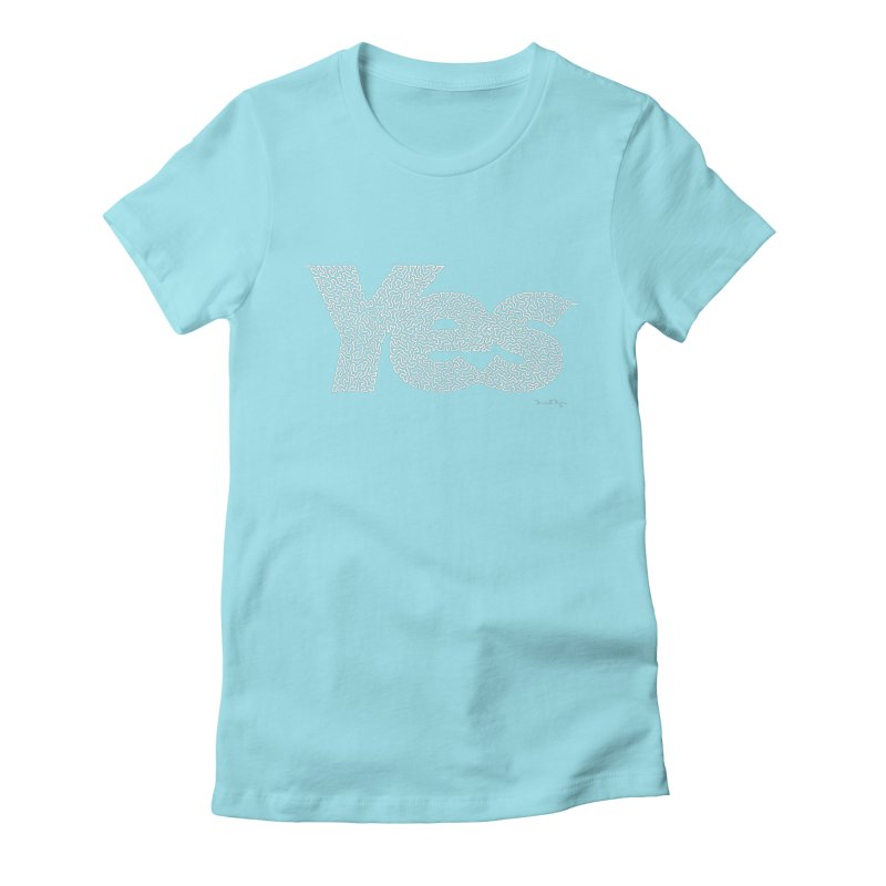 Yes (White) - Multiple Colors + 40 Other Products Women's Fitted T-Shirt by Daniel Dugan's Artist Shop