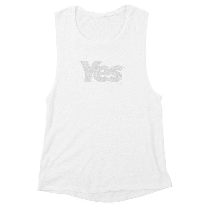 Yes (White) - Multiple Colors + 40 Other Products Women's Muscle Tank by Daniel Dugan's Artist Shop
