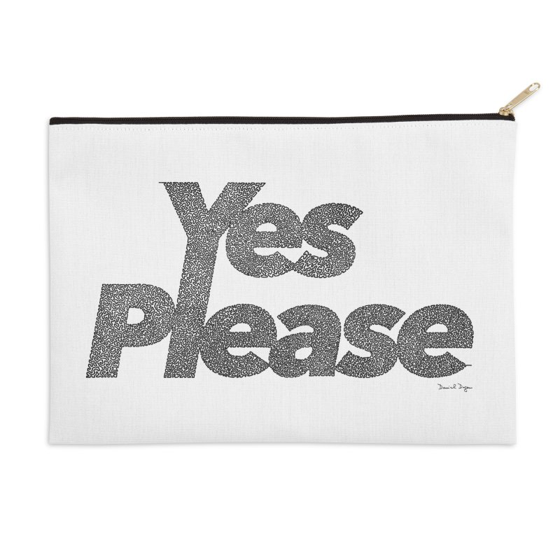 Yes Please (Black) - Multiple Colors + 40 Other Products Accessories Zip Pouch by Daniel Dugan's Artist Shop