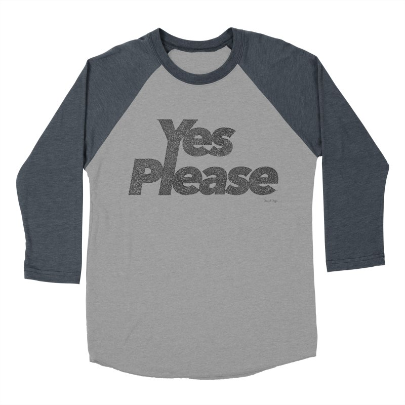Yes Please (Black) - One Continuous LIne Women's Baseball Triblend Longsleeve T-Shirt by Daniel Dugan's Artist Shop